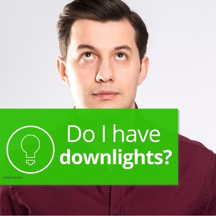 A man wondering if he has downlights