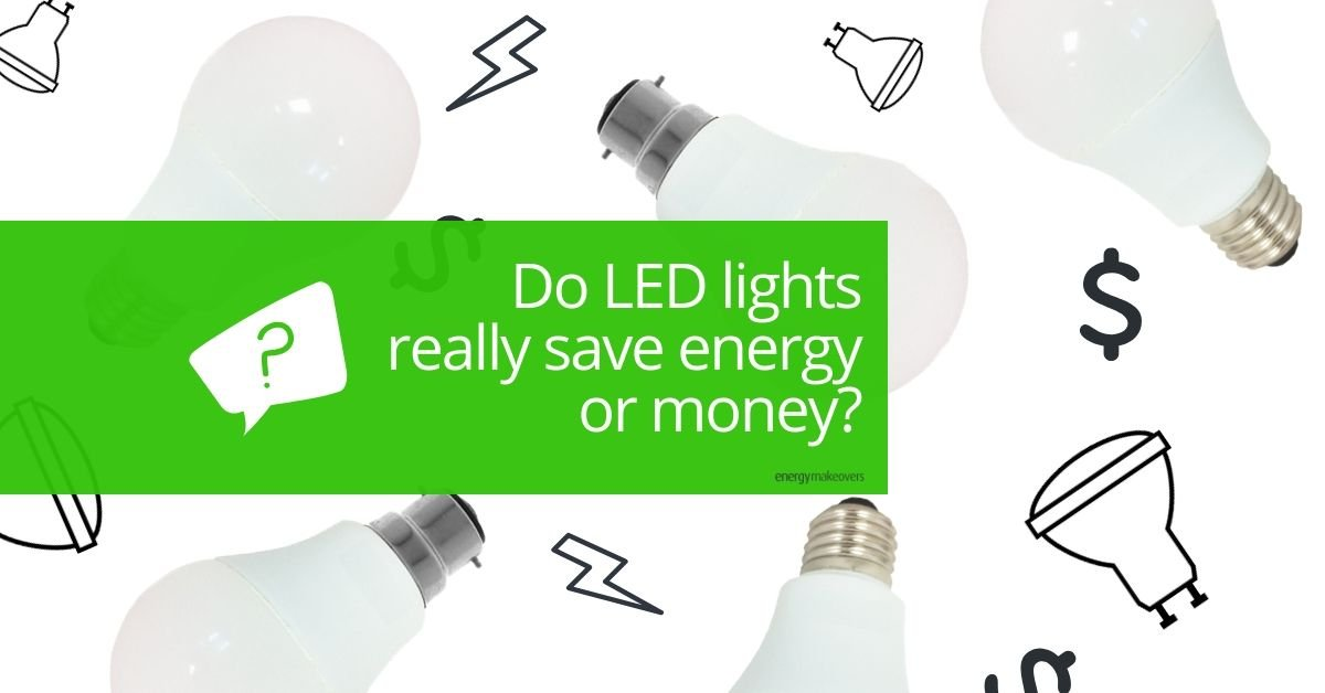Do LED lights really save money