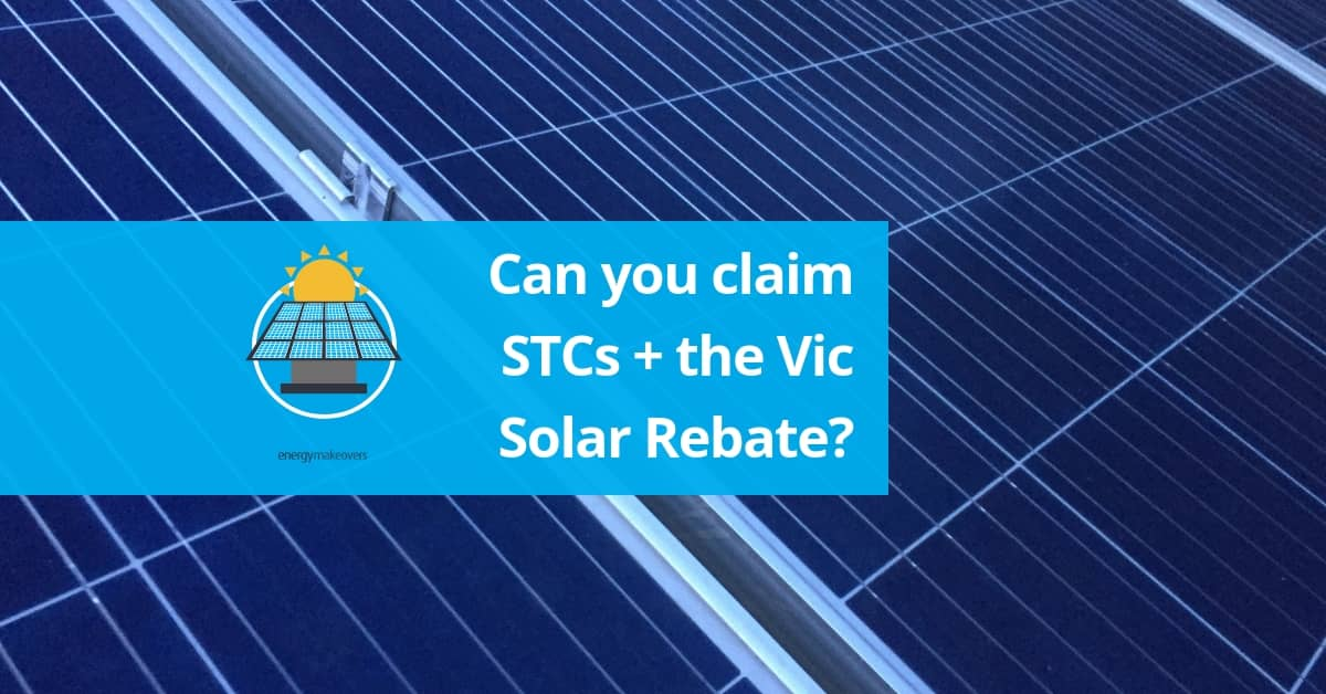 STCs and Vic Rebate