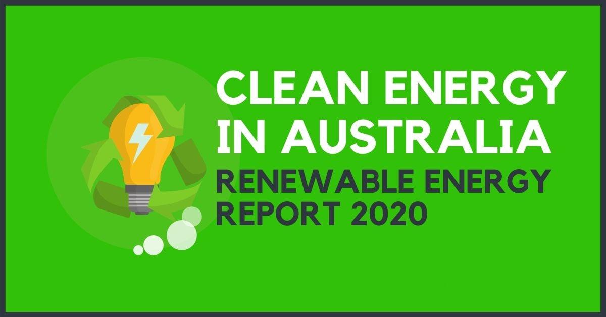 Clean Energy Australia Report