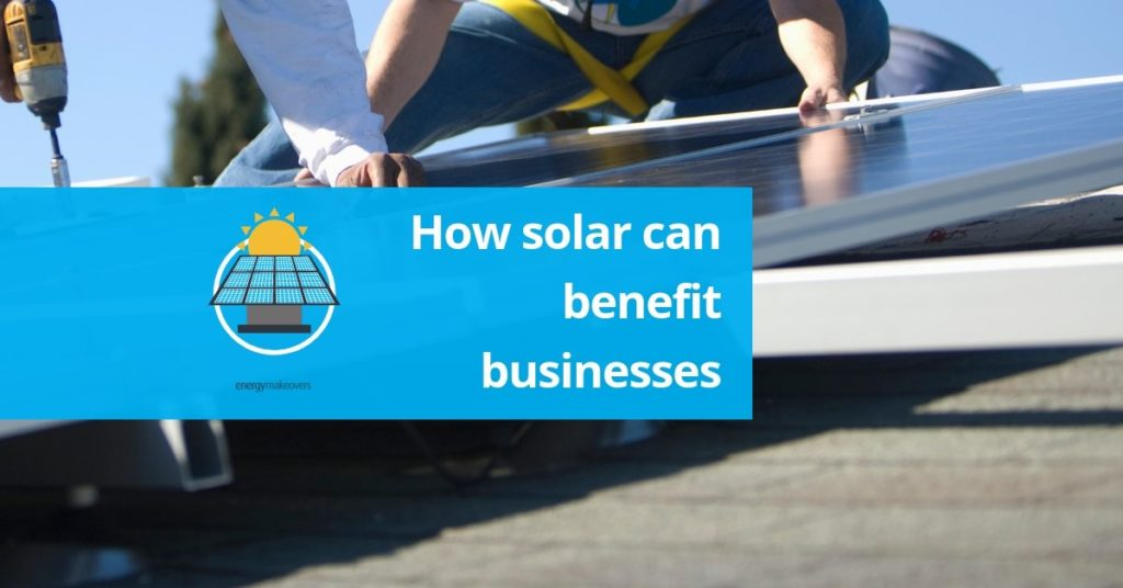 how solar can benefit businesses