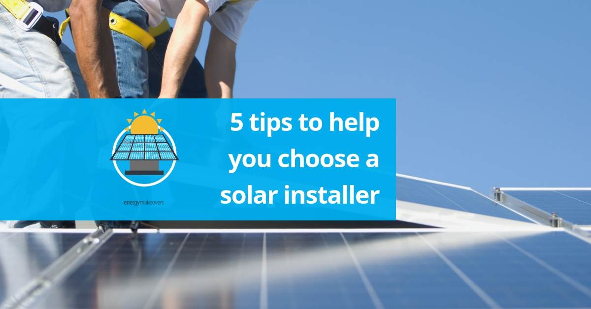 how to choose a solar installer