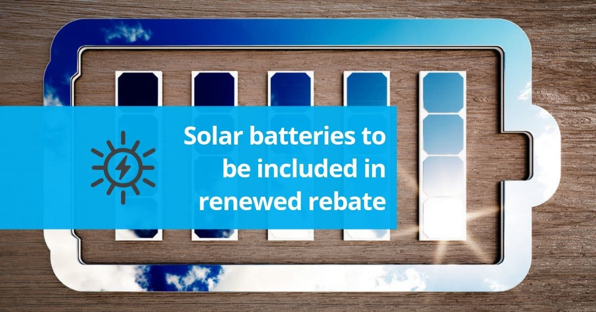Vic Gov rebate to include solar batteries