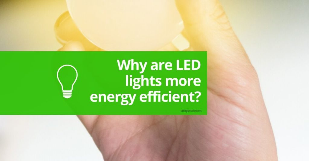why are leds efficient